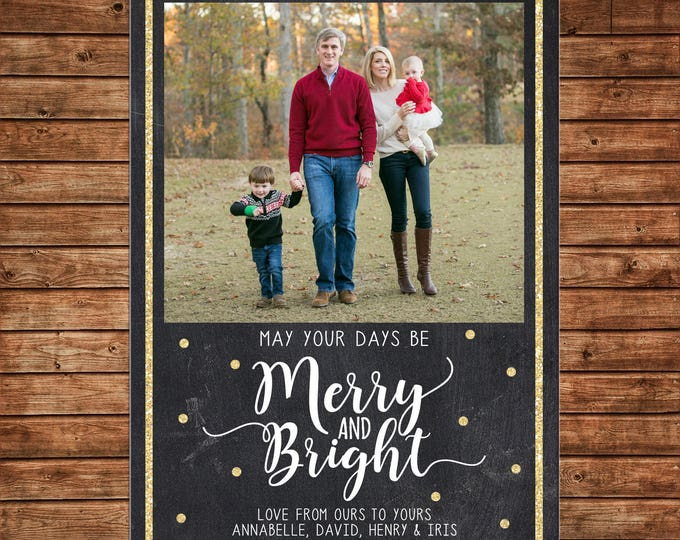 Christmas Holiday Photo Card Chalkboard Merry and Bright Gold Glitter - Can Personalize - Printable File or Printed Cards