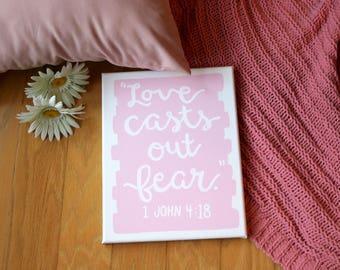 Love Casts Out Fear 1 John 4:18 Bible Verse Paint-Stroke Canvas