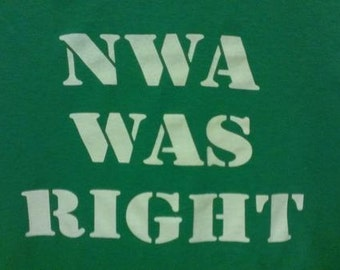 NWA Was Right Screen Print Hoodie Sizes S-5XL