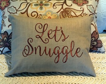 Pillow, Throw Pillow, Decorative Pillow, Let's Snuggle Pillow, Words Pillow, Sayings Pillow, Quote Pillow, Lumbar pillow, Wedding Gift