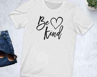 Be Kind T-Shirt - Be Kind Always - gifts for her - Kind Tee - Cute Tee - Cute Shirt - Positive Shirt - Love/Heart