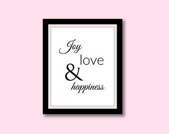 Joy, Love & Happiness Printable Typography Wall Art, Typography Printable, Wall Art, Typography Quote Print, Inspirational Print, Wall Decor