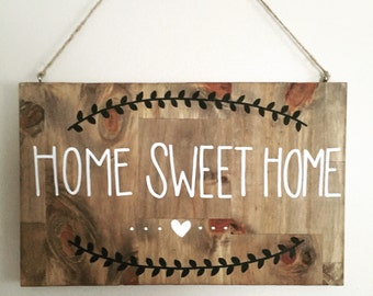 Home Sweet Home Sign, home decor, wood sign