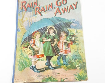 """Antique Children's Book, """"Rain, Rain, Go Away"""" No. 1002 by Raphael Tuck and Sons. Published in 1898. Vintage Children's Decorations."""