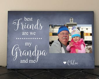 "Best FRIENDS are we my GRANDPA and me, Personalized Free, Fathers Day, Grandfather, Papa, Frame measures 8"" x 12"", Birthday gift"