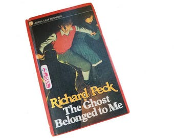 The Ghost Belonged To Me - Richard Peck, ghost stories, paranormal, Blossom Culp, Child of Glass, book series, juvenile fiction