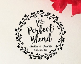 The Perfect Blend Stamp, Coffee Wedding Favor Stamp, Self Inking Stamp, Wood Stamp, Custom Wedding Stamp, Personalized Stamp, Floral Wreath