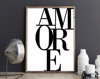 Amore Poster, Amore Print, Romantic Art Print, Typography Art, Bedroom Decor, Love Print  Black and White Print, Printable Art, Gift for her