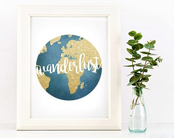 Wanderlust Digital 8x10 Printable Poster Gold Glitter Earth Illustration World Travel Wander Explore Our Earth Home Travelling Adventure Art