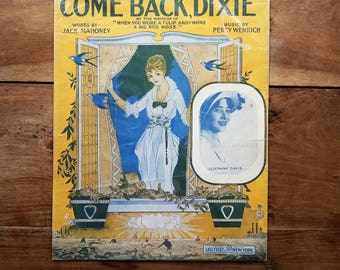 1915 Come Back Dixie Sheet Music, Vintage Sheet Music, Come Back Dixie, Southern Memorabilia, Dixie Music