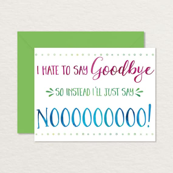 Printable Goodbye Card  Funny Goodbye Card  Printable
