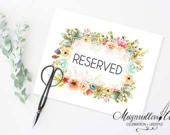 RESERVED Sign Wedding Signs, Printable Sign Table Reserved Sign Wedding Table Sign Floral Sign Wedding Decor Reception Sign Instant Download
