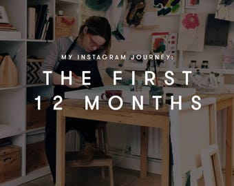 My Instagram Journey: The first 12 months eBook by Sticks + Ink. A brand marketing guide to grow your audience and business successfully
