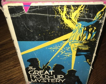 25%  OFF!  Vintage First Edition Book by Wilfrid Usher The Great Hold-Up Mystery copyright 1929