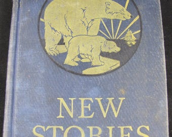 New Stories // 1929 Hardback // a Second Reader: the Child's Own Way Series // Vintage Children's Reader