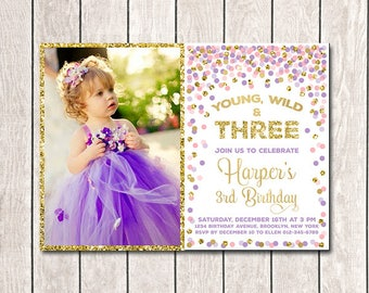 3rd birthday invite etsy girl 3rd birthday invite young wild and three birthday party invitation with picture photo invitation pink purple gold confetti invitation filmwisefo