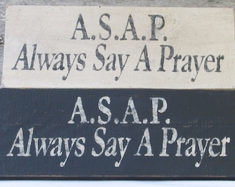 A.S.A.P Wooden Sign