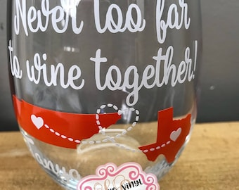 Never to far to Wine Together //Best Friend Stemless Wine Glass