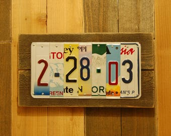 Custom Date Anniversary Gift for Him /Her  / Guy / Girl /Man / Woman License Plate and Wood Sign Last Minute Gift