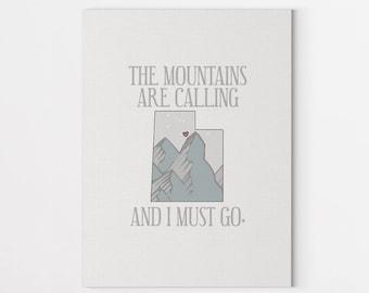 Utah State - Inspirational Quote, The Mountains Are Calling Utah Print, Mountain Art Print, Housewarming Wall Art Quote Print, John Muir