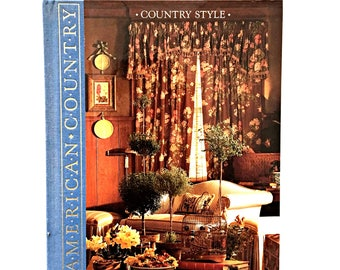 American Country * Country Style * Time-Life Books