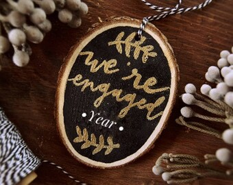 We're Engaged Custom Year Ornament // 2017 engagement // Gold embossed ornament // Ready to gift!