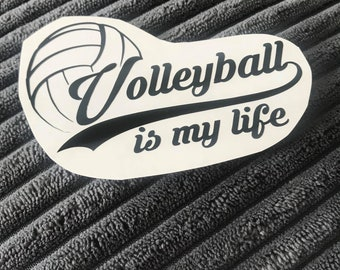 Volleyball is Life Decal   Volleyball Decal   Volleyball Car Decal   Car Window Decal   Laptop Decal   Water Bottle Decal   Bumper Sticker