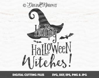 Happy Halloween Witches SVG Cutting Files, Witch Svg Files, Saying SVG, Halloween  Witch