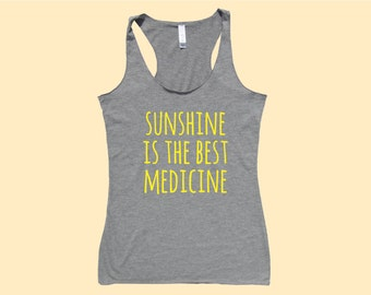 Sunshine Is The Best Medicine - Fit or Flowy Tank