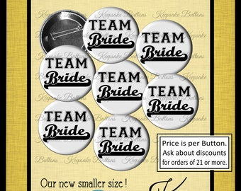 "Team Bride Pin Back Buttons, 1.25""  Bachelorette Party Buttons, Wedding, Shower, Hens Party Pins, Pin Back Button, Jack and Jill Party"