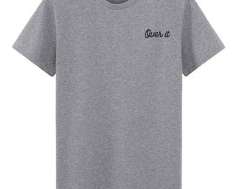 Over It Embroidered T-Shirt Indie T-shirt
