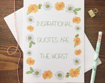 Floral Card. Quote Card. Sassy Card. Motivational Card. Blank Card. Single Card. Funny Card. Snarky Card. Card with Quote. Watercolor flower
