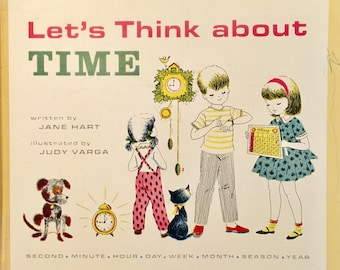 Let's Think About Time, vintage children's book, 1965