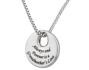 "High Polished Stainless Steel "" Always and Forever is a Grandmother's Love "" Grandmother's Pendant Necklace"