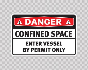 Danger Confined Space Enter Vessel By Permit Only Decals sticker safety sign 18431