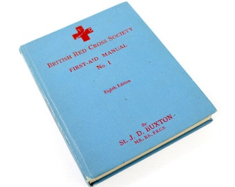 Vintage Book - British Red Cross Society First Aid Manual No.1
