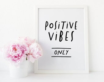 positive vibes only print // hand lettered print // black and white wall decor print // good vibes only print // positive thinking print