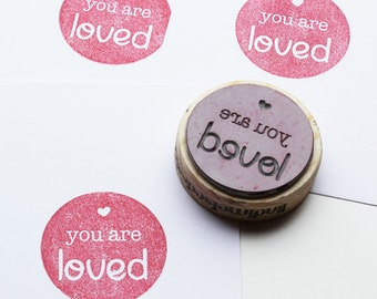 You are loved stamp