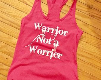 Warrior Not a Worrier Racerback Tank (Sale price 12.80)