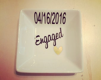 Engaged ring dish with date- Engagement gift / wedding gift anniversary gift, bride, bridal shower