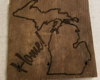 """Michigan Home Sign.  FREE SHIPPING  Approx. 7.5"""" x  7.5"""""""