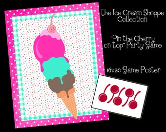INSTANT DOWNLOAD - the Ice Cream Shoppe Collection - Party Game Printable- Pin the Cherry On Top - DIY Printing
