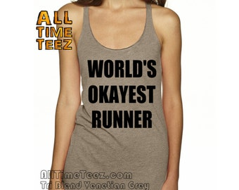WORLD'S Okayest Runner.  13.1 Team Run Racerback Tank. Womans Workout. Womans Half Marathon Tank.Flowey Racerback. Ships from USA