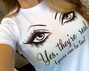 Younique Inspired 3D Fiber Lash Mascara Yes They're Real Eyes T-Shirt Swag Shirt Mary Kay Rodan Fields Lash Boost