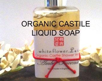 Organic Liquid Castille Soap - Shower/Hand wash. Vegan. Handmade in the UK