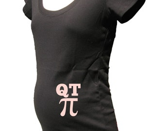 Maternity Shirt - QT Pi Math Funny - Maternity Tee / Top Cotton Clothes - New Baby - Baby Shower Present Idea - Gift Friendly