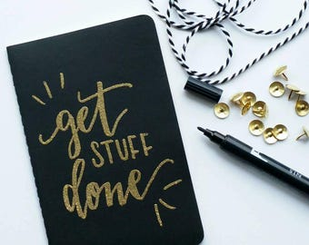 Mini gold embossed moleskine -get stuff done