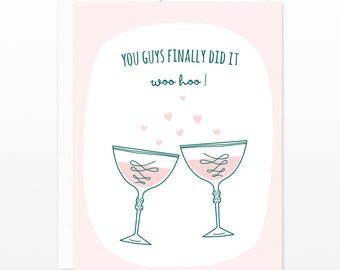 Finally Wedding Cheers Toast Greeting Card - Congratulations Newlyweds Card, Champagne Toast Card, Finally Got Married Card