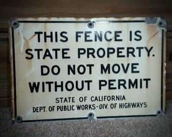 Antique Porcelain over Metal Fence Sign State of California Dept. of Public Works-Div. of Highways Road Sign 1930s-40s Era  nostalgic