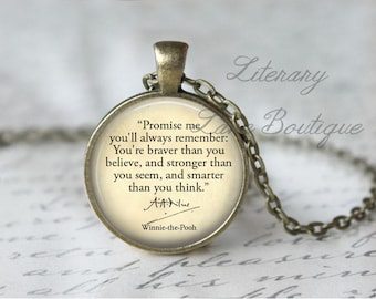 Winnie the Pooh, 'Promise Me...You're Braver Than You Believe', A. A. Milne Quote Necklace or Keyring, Keychain.